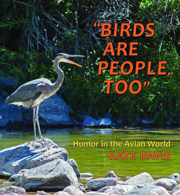 Kate Davis Books - Birds Are People, Too   - Raptor Photography Books - Birds Are People, Too -  New in 2016